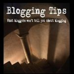 Blogging Tips: Help For Writers Who Blog