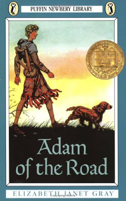 Adam of the Road by Elizabeth Janet Gray - a Newbery Medal winning book (1943).