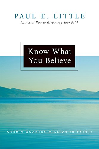 Know What You Believe by Paul Little