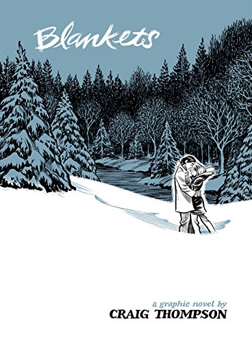 Blankets, a graphic novel.