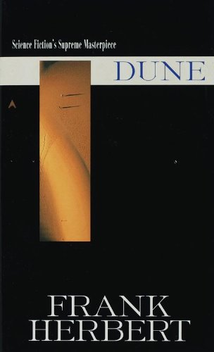 Dune, classic science fiction by Frank Herbert - must read.