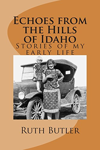 Echoes From the Hills of Idaho