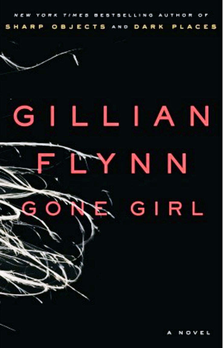 Gone Girl - New York Times bestseller about a man whose wife disappears in Missouri