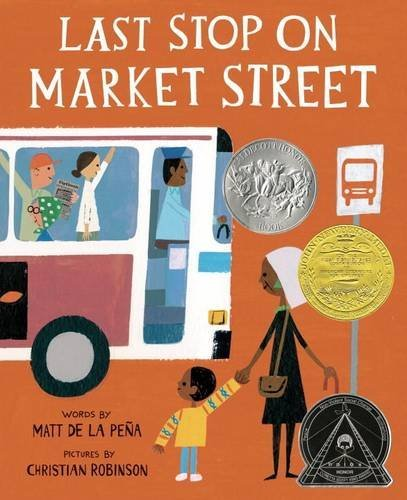 Last Stop on Market Street - Newbery Medal Winner, 2016