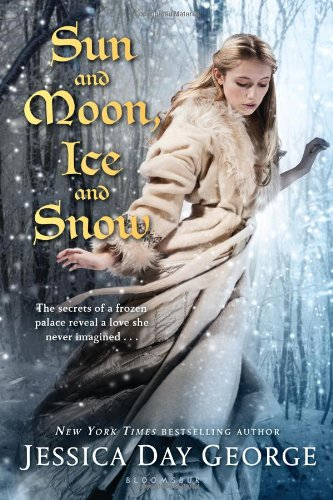 Sun and Moon, Ice and Snow / book based on fairytale