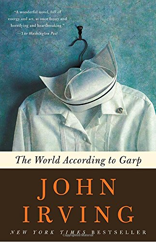 The World According to Garp, by John Irving