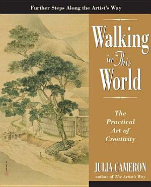 Walking in This World by Julia Cmeron