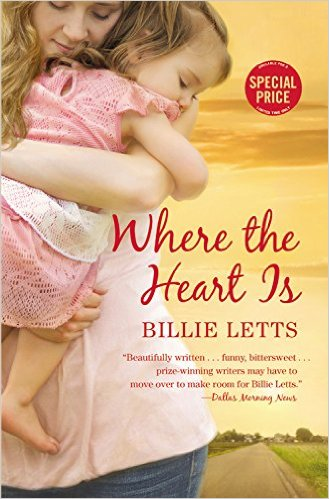 Where the Heart Is - novel by Billie Letts, set in Oklahoma.