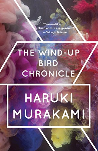 The Wind Up Bird Chronicle - by Haruki Murakami - translated from Japanese