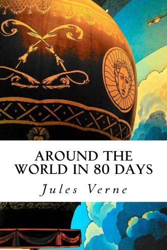 A classic by Jules Verne - Around the World in 80 Days.
