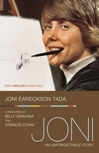Joni: An Unforgettable Story, by Joni Eareckson Tada