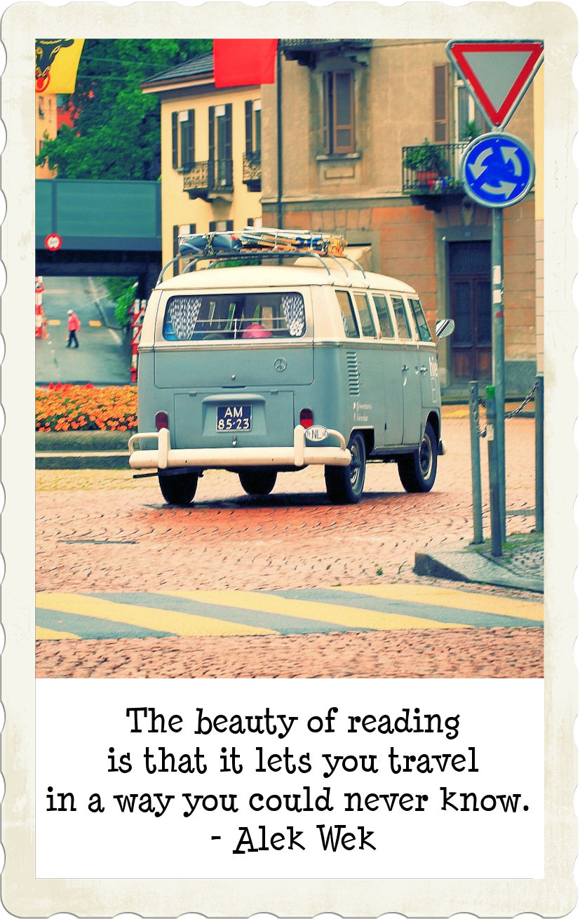 The beauty of reading is that it lets you travel in a way you could never know.  - Alek Wek