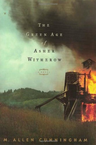 The Green Age of Asher Witherow