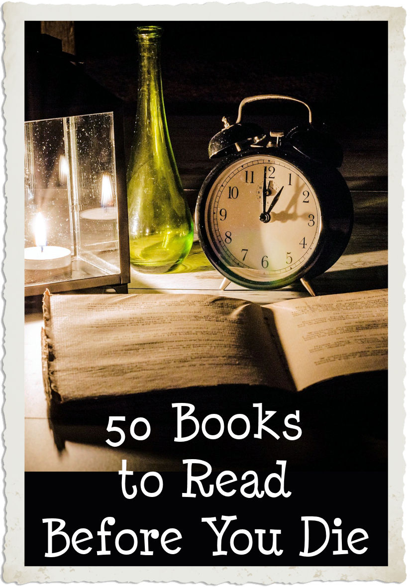 Fifty Books to Read Before You Die