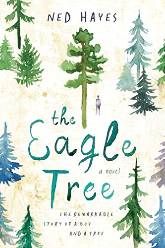 The Eagle Tree, by Ned Hayes