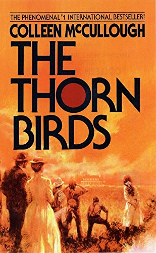 The Thorn Birds, by Colleen McCullough
