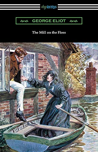 Mill on the Floss, by George Eliot