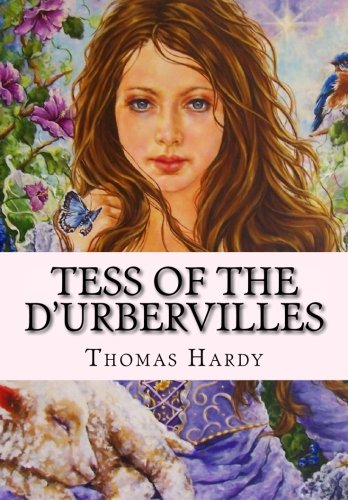 Tess of D'urbervilles, by Thomas Hardy