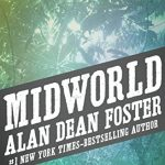 Midworld, by Alan Dean Foster