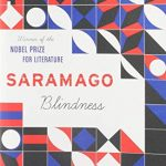 Blindness, by Jose Saramago