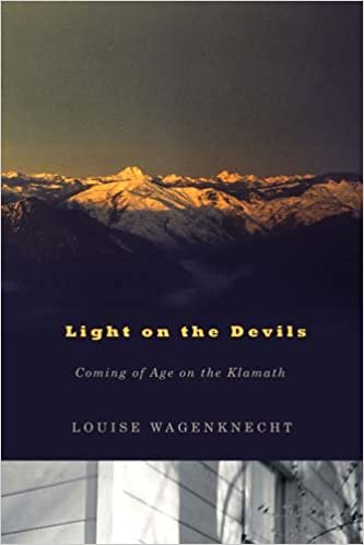 Light on the Devils: Coming of Age on the Klamath