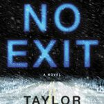 No Exit, by Taylor Adams