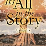 It's All In the Story: California